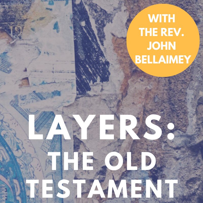 Layers: The Story of the Old Testament