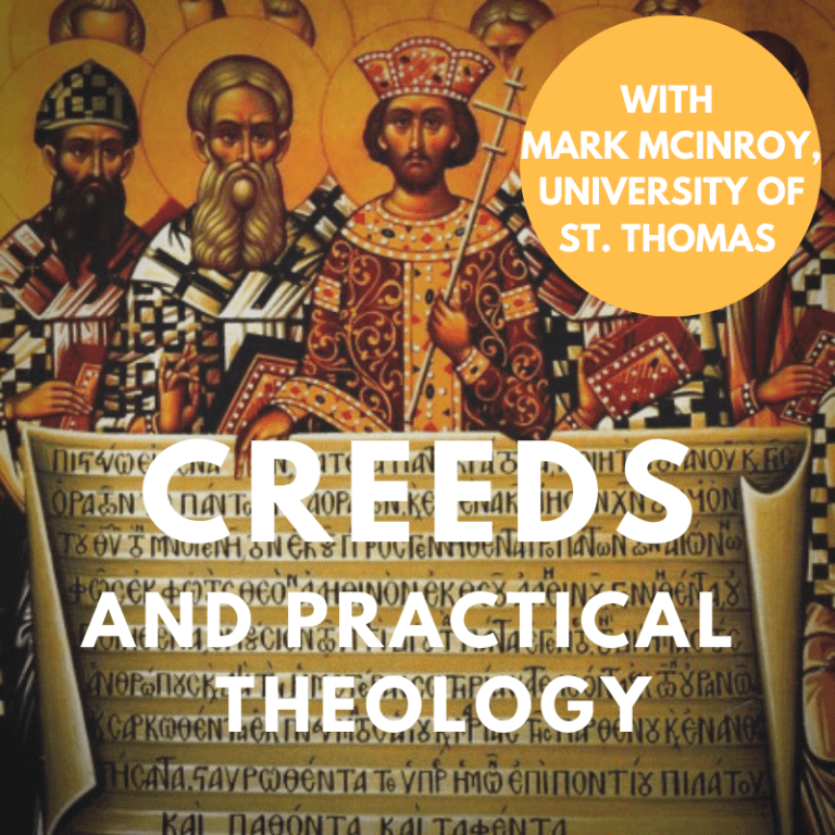The Creeds and Practical Theology